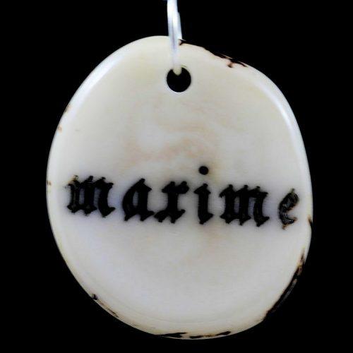 Tranche de tagua gravée prénom Maxime